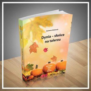 """Okładka książki """"Dynia - Słońce na talerzu"""